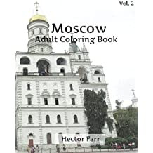 Moscow Coloring Book : Adult Coloring Book Vol.2: Russia Sketches Coloring Book