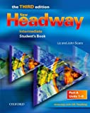 New Headway Intermediate : Student's Book Part A Units 1-6