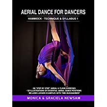 Aerial Dance for Dancers: Hammock: Technique & Syllabus Level 1 (English Edition)