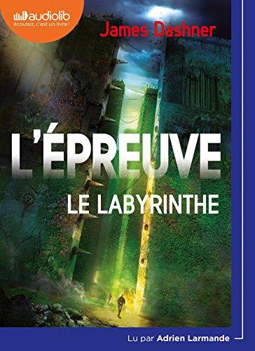 L'épreuve : le labyrinthe, vol. 1