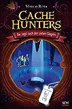 Cache Hunters - Die Jagd nach den sieben Siegeln von Marco Rota