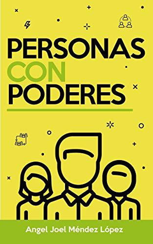 PERSONAS CON PODERES (TIPOLOGÍAS DE PERSONAS nº 1)