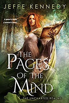 The Pages of the Mind (The Uncharted Realms) by [Kennedy, Jeffe]