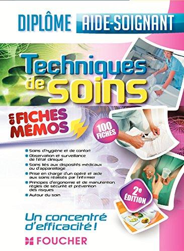 Techniques de soins - Aide-soignant (French Edition)