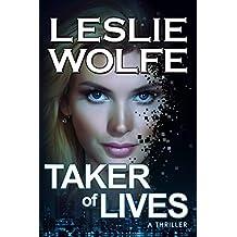 Taker of Lives: A Gripping Serial Killer Thriller