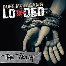 Loaded by Duff Mckagan (2011-03-16)