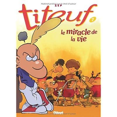 Titeuf tome 7. Le Miracle de la vie
