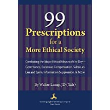 99 Prescriptions for a More Ethical Society (English Edition)