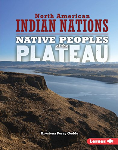 Native Peoples of the Plateau (North American Indian Nations) (English Edition)