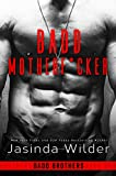 Badd Motherf*cker (The Badd Brothers Book 1) (English Edition)