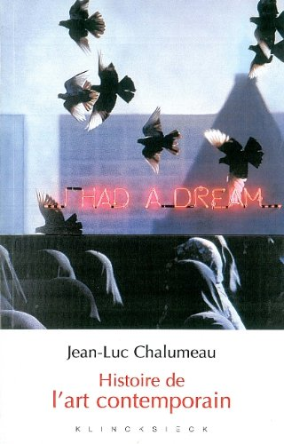 Histoire de l'art contemporain par Jean-Luc Chalumeau