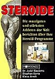 Steroide: Die massigsten und stärksten Athleten der Welt berichten über ihre Steroid-Programme