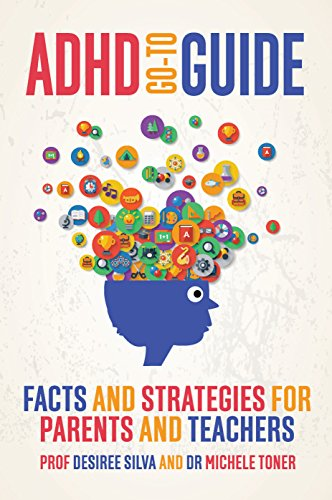 ADHD Go-To Guide: Facts and Strategies for Parents and Teachers -