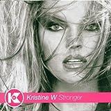 Songtexte von Kristine W - Stronger