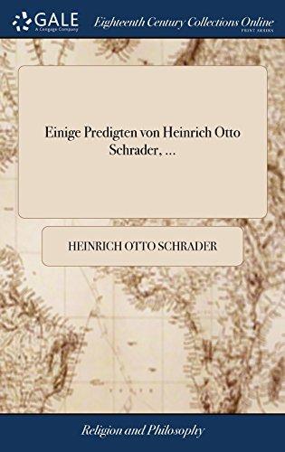 Einige Predigten Von Heinrich Otto Schrader, ...