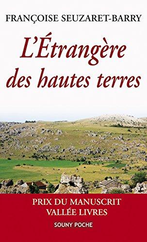 L'Étrangère des hautes terres: Une romance poignante (Souny poche t. 69) par Françoise Seuzaret-Barry