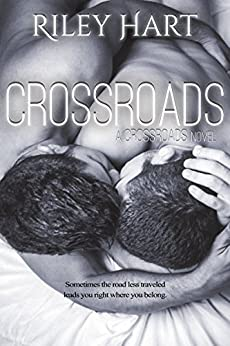 Crossroads (Crossroads Series Book 1) by [Hart, Riley]