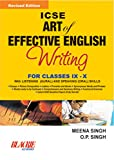 ICSE Art of Effective English Writing for Classes IX and X (Old Edition)