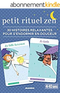 Petit rituel zen - 30 histoires relaxantes pour s'endormir (Etui zen)