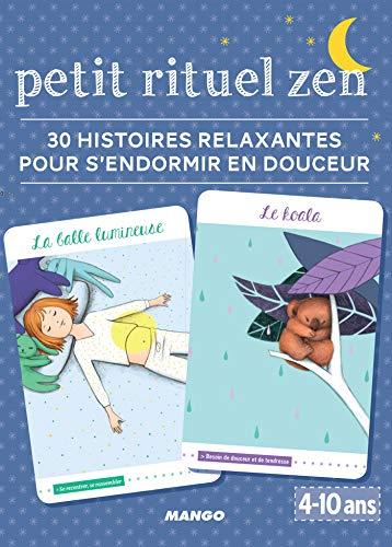 Petit rituel zen - 30 histoires relaxantes pour s'endormir (Etui zen) par Pascale Pavy