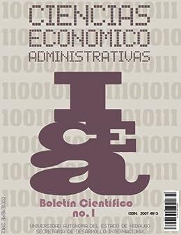 11b89eae28 Boletín Científico de las Ciencias Económico Administrativas del ICEA No.1  de [Barrera,