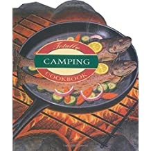 Totally Camping Cookbook (Totally Cookbooks)