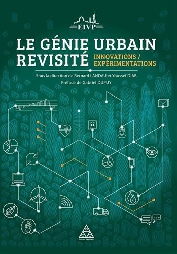Le génie urbain revisité: Innovations / Expérimentations