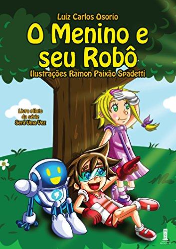 Descargar Libros Formato O menino e seu robô (Será uma vez Livro 1) Epub Gratis En Español Sin Registrarse