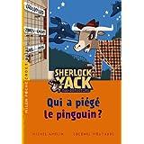 Sherlock Yack T01 QUi a piégé Pingouin ? (NE)