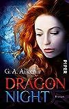 Dragon Night: Roman - G. A. Aiken