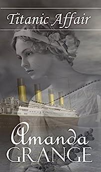 Titanic Affair by [Grange, Amanda]
