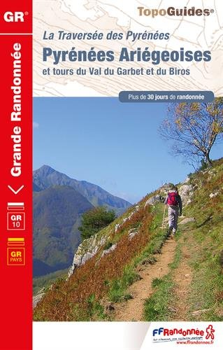 Pyrenees ariegeoises - 1090 - et tours du val du garbet et du biros (TopoGuides GR)