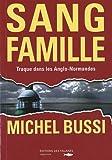 Sang Famille - Des Falaises - 18/06/2009