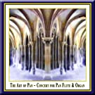 The Art of Pan: Concert for Pan Flute & Organ