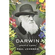 Darwin: Portrait of a Genius [ DARWIN: PORTRAIT OF A GENIUS ] by Johnson, Paul (Author ) on Oct-11-2012 Hardcover