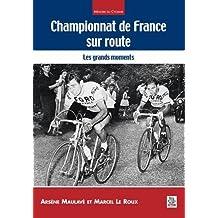 Championnat de France sur route - Les grands moments