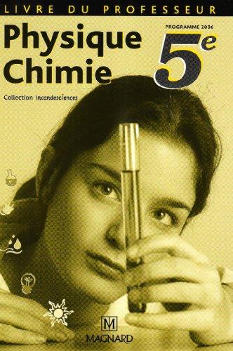 Physique chimie 5ème livre du professeur