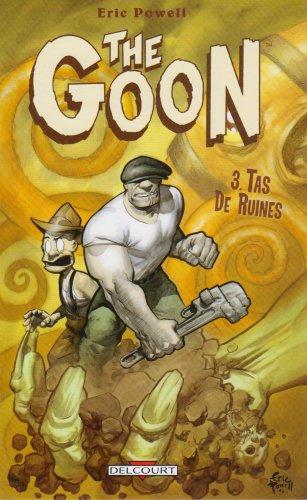 The Goon, Tome 3 : Tas de ruines