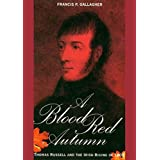 A Blood Red Autumn: Thomas Russell and the Irish Rising of 1803 (English Edition)