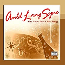 Auld Lang Syne: The New Year's Eve Song (Old Lang Syne) by New Year's Eve Music