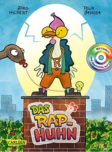 Das Rap-Huhn: Mit Liedern und Geschichte auf CD - gelesen von Oliver Korittke