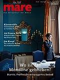 mare - Die Zeitschrift der Meere / No. 108 / Wo ist das Mondäne geblieben?