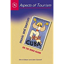 [(Music and Tourism : On the Road Again)] [By (author) Chris Gibson ] published on (February, 2005)