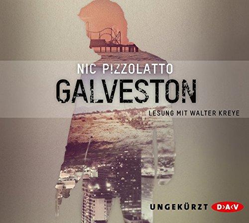 Galveston: Ungekürzte Lesung (6 CDs)