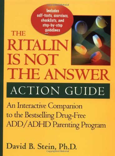 the-ritalin-is-not-the-answer-action-guide-an-interactive-companion-to-the-bestselling-drug-free-add