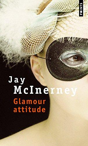 Glamour attitude par Jay McInerney