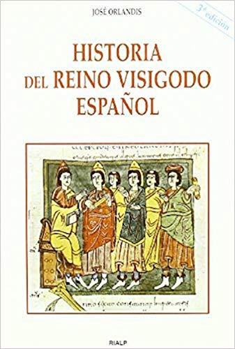 Historia del reino visigodo español (Historia y Biografías) eBook ...