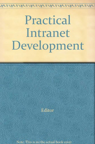 Practical Intranet Development par Editor