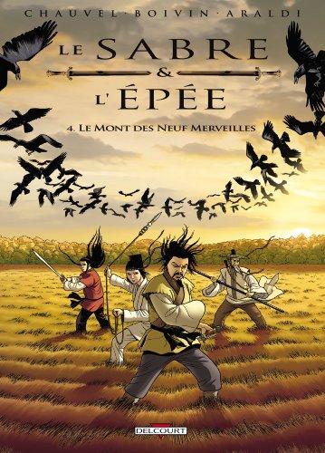 Le Sabre et l'Epée, Tome 4 : Le Mont des Neuf Merveilles