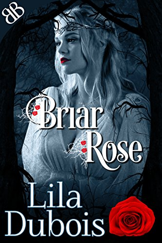 Briar Rose (English Edition) (Tales Fairy Scary)